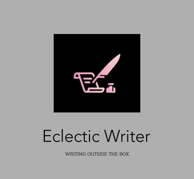 The Eclectic Writer